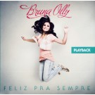 Play Black Feliz pra sempre Bruna Olly