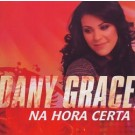 CD Na Hora Certa Dany Grace