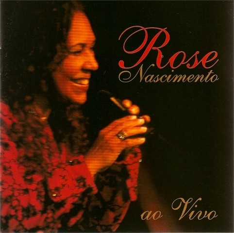 CD  Rose Nascimento Ao VIVO