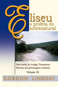 Livro Eliseu, o profeta do sobrenatural Vol 30