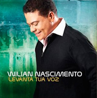 CD Levanta  tua voz Willian Nascimento