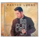 CD Pastor Lucas Esconderijo