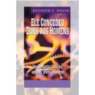 Livro Ele concedeu dons aos homens